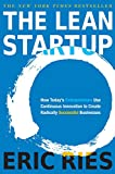 Buy The Lean Startup: How Today's Entrepreneurs Use Continuous Innovation to Create Radically Successful Businesses from Amazon