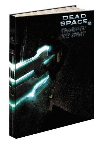Dead Space 2 Limited Edition: Prima Official Game Guide