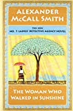 The Woman Who Walked in Sunshine: No. 1 Ladies' Detective Agency (16) (No. 1 Ladies' Detective Agency Series), McCall Smith, Alexander