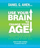 Use Your Brain to Change Your Age