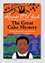 The Great Cake Mystery (A Ladies