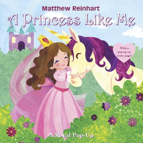 A Princess Like Me: A Royal Pop-Up