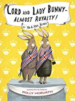 Lord and Lady Bunny Almost Royalty by Polly Horvath