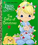 The Gifts of Christmas (Precious Moments)