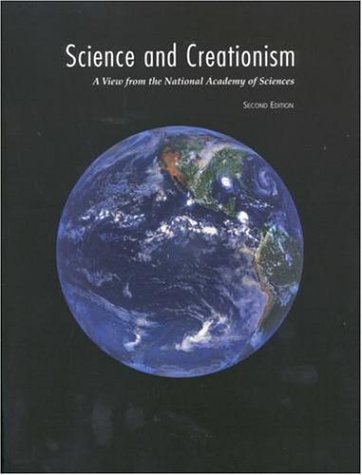 Science and Creationism: A View from the National Academy of Sciences by National Academy Of Sciences