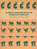 Nutrient Requirements of Nonhuman Primates revised ed.