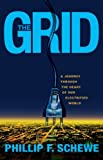 The grid [electronic resource] : a journey through the heart of our electrified world