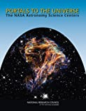 Portals to the universe [electronic resource] : the NASA astronomy science centers