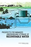 Prospects for managed underground storage of recoverable water