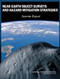 Near-earth object surveys and hazard mitigation strategies [electronic resource] : interim report