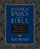 Business Basics from the Bible: More Ancient Wisdom for Modern Business - book cover picture