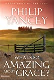 What's So Amazing About Grace? - book cover picture