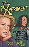 The Experiment: What Would Happen If You Really Tried to Live Everyday As Jesus Would? - book cover picture