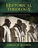 Historical Theology: An Introduction to Christian Doctrine book cover