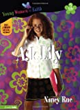Ask Lily (Young Women of Faith: Lily Series, Book 5)