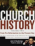 Church History, Volume 2: From Pre-Reformation to the Present Day book cover
