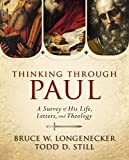Thinking Through Paul: A Survey of His Life, Letters, and Theology book cover