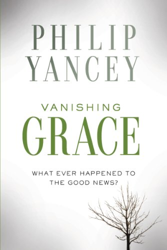 PDF Vanishing Grace What Ever Happened to the Good News