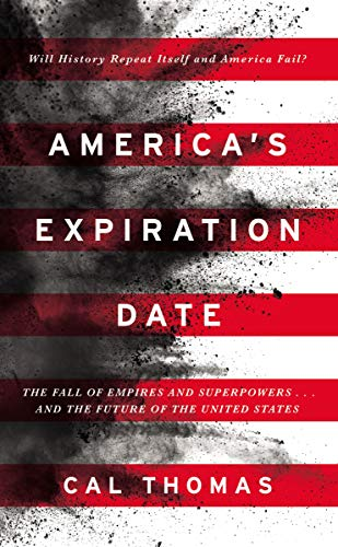 Read Now America's Expiration Date: The Fall of Empires and Superpowers . . . and the Future of the United States