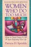 Women Who Do Too Much - book cover picture