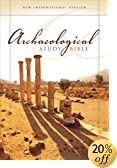 Archaeological Study Bible: An Illustrated Walk Through Biblical History and Culture