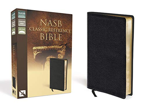 NASB Classic Reference Bible: The Perfect Choice for Word-for-Word Study of the Bible