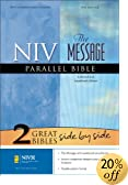 NIV The Message: Parallel Bible