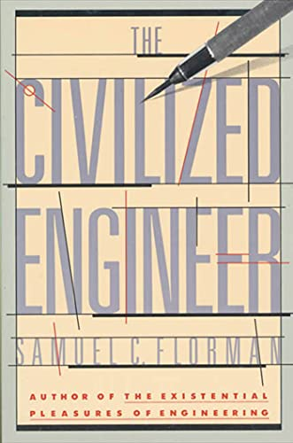 The Civilized Engineer, Florman, Samuel C.