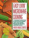 Easy Livin' Microwave Cooking: The New Microwave Primer