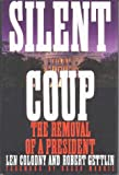 Amazon.com: Silent Coup: The Removal of a President (9780312051563): Len Colodny, Robert Gettlin: Books cover