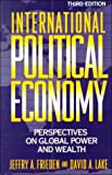 International Political Economy: Perspectives on Global Power and Wealth - book cover picture