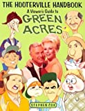 Everything California State Prisons Book: The Hooterville Handbook : A Viewer's Guide To Green Acres