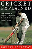 Cricket Explained/Mark Stevens