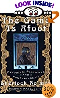 The Game Is Afoot: Parodies, Pastiches and Ponderings of Sherlock Holmes by  Marvin Kaye (Editor) (Paperback - April 1995)