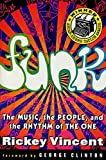 Funk : The Music, The People, and The Rhythm of The One - book cover picture