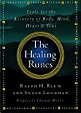 The Healing Runes : Tools For The Recovery Of Body, Mind, Heart, & Soul - book cover picture