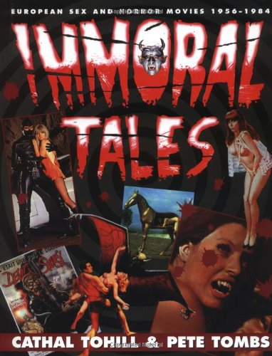 PDF Immoral Tales European Sex and Horror Movies 1956 1984