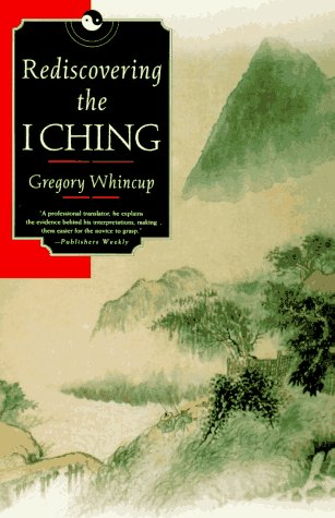 Rediscovering the I Ching, Whincup, Gregory