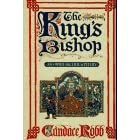 The King's Bishop: An Owen Archer Mystery, Robb, Candace M.