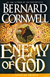 Enemy of God: A Novel of Arthur (Warlord Chronicles/Bernard Cornwell, 2) - book cover picture