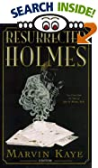 The Resurrected Holmes: New Cases from the Notes of John H. Watson, M.D. by  Divers Hands (Compiler), et al