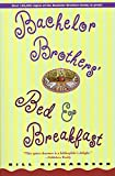 Book Cover: The Bachelor Brothers' Bed And Breakfast By Bill Richardson