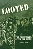 Looted: The Philippines After the Bases - book cover picture