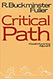 Critical Path, Fuller, R. Buckminster
