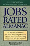 Jobs Rated Almanac: The Best and Worst Jobs - 250 in All - Ranked by More Than a Dozen Vital Factors Including Salary, Stress, Benefits and More (Jobs Rated Almanac) - book cover picture