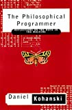 The Philosophical Programmer: Reflections on the Moth in the Machine - book cover picture
