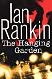 The Hanging Garden: An Inspector Rebus Novel (Inspector Rebus Series/Ian Rankin) - book cover picture