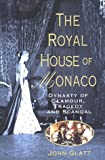 The Royal House of Monaco - book cover picture