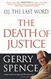 O.J. the Last Word: The Death of Justice - book cover picture