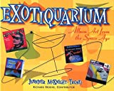 Exotiquarium : Album Art from the Space Age